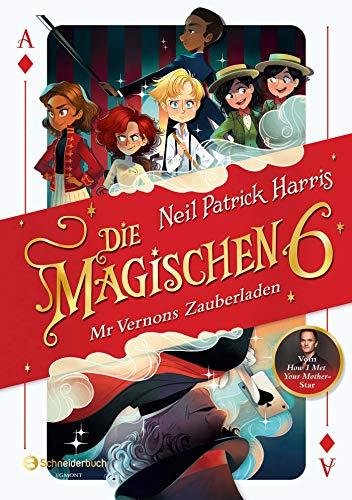Buchseite und Rezensionen zu 'Die Magischen Sechs - Mr Vernons Zauberladen' von Neil Patrick Harris