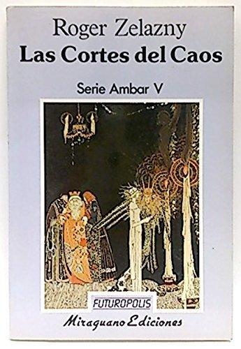 Las Cortes Del Caos