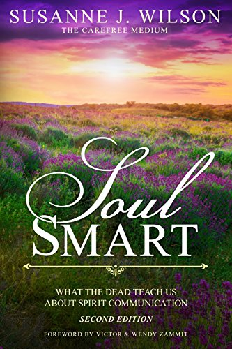 Pdf read soul smart what the dead teach us about spirit read soul smart what the dead teach us about spirit communication online book by susanne j wilson full supports all version of your device includes pdf fandeluxe Gallery