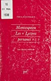 Montesquieu : les «Lettres persanes»: De l'anthropologie à la politique