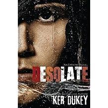 [(Desolate)] [By (author) Ker Dukey] published on (January, 2015)