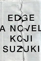 Edge by Koji Suzuki (2012-06-26)
