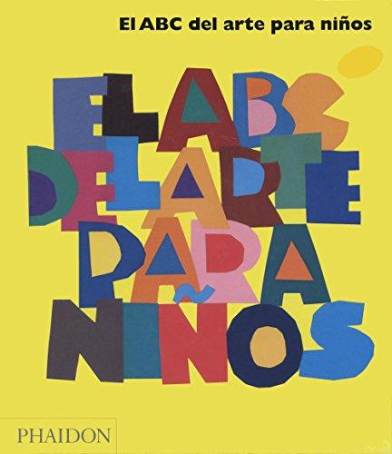 El ABC Del Arte Para Niños. Amarillo