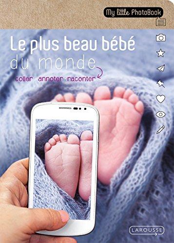 Le plus beau bébé du monde par Maud Argaïbi