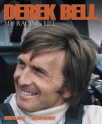 Derek Bell - My Racing Life por Derek Bell