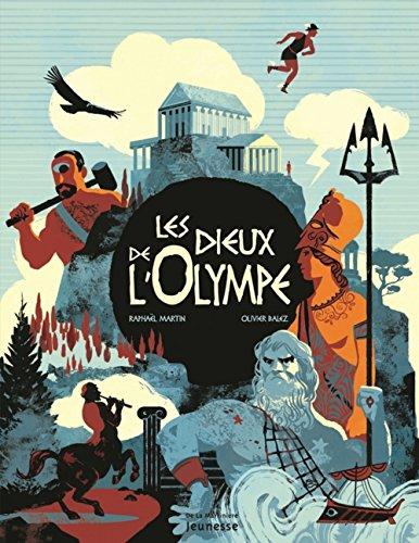 Les Dieux de l'Olympe par Raphael Martin