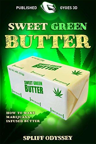 Mantequilla verde dulce: Como hacer marihuana infusa mantequilla (Green Gold nº 3) de