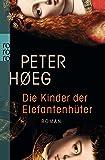 Die Kinder der Elefantenhüter - Peter Høeg