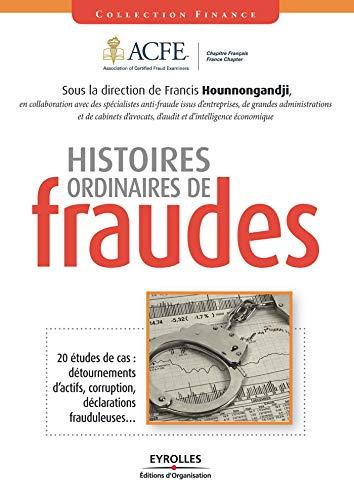 Histoires ordinaires de fraudes par Francis Hounnongandji