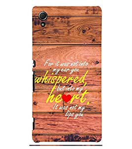 Heart Quote 3D Hard Polycarbonate Designer Back Case Cover for Sony Xperia Z4