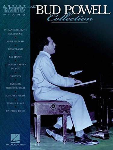 The Bud Powell Collection: Piano Transcriptions (Artist Transcriptions)