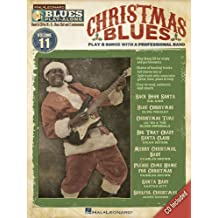 11: Christmas Blues: Play 8 Songs with a Professional Band (Hal Leonard Blues Play-Along)