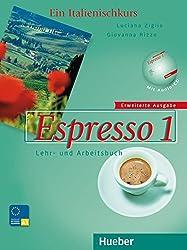 Espresso 1 erweiterte Ausgabe: Ein Italienischkurs / Lehr- und Arbeitsbuch mit Audio-CD - Schulbuchausgabe