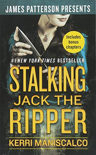 Stalking Jack the Ripper (Patterson Für Bücher Kinder)