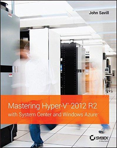 Preisvergleich Produktbild Mastering Hyper-V 2012 R2 with System Center and Windows Azure