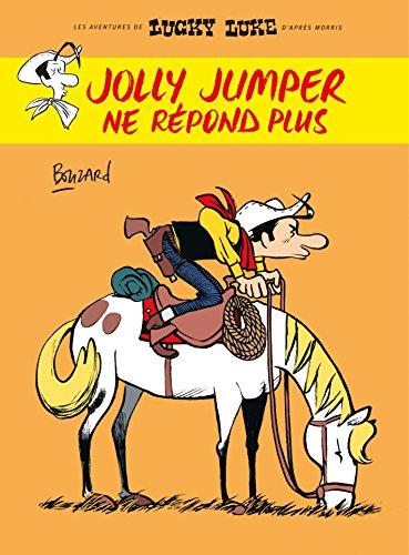 Jolly Jumper ne répond plus (Hors Collection Lucky) par Guillaume Bouzard