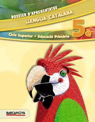 Llengua catalana 5è cs dossier d ' aprenentatge (ed 2014) (materials educatius - cicle superior - llengua catalana)