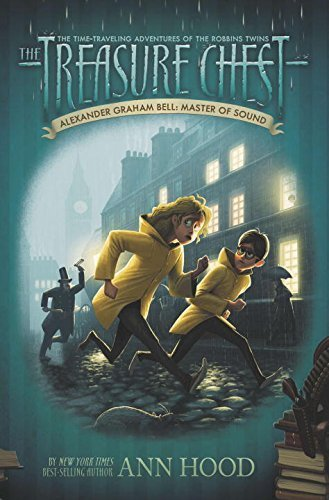 Portada del libro Alexander Graham Bell #7: Master of Sound (The Treasure Chest) by Ann Hood (2013-10-10)