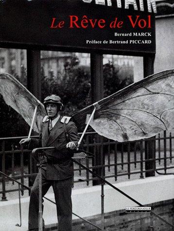 Le Rêve de Vol ou l'Histoire des origines de l'aviation