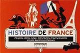 Histoire de France : Enigmes, dates, lieux, événements et personnalités en 500 questions-réponses