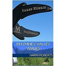 Rhymney Valley Walks: Rhymney Ridgeway Walk and the Rhymney River Circular Walk