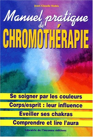 MANUEL PRATIQUE DE CHROMOTHERAPIE