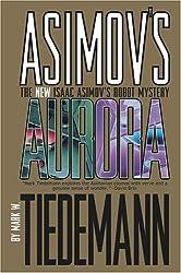 Auro (New Isaac Asimov's Robot Mystery)