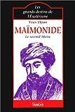 Maïmonide: Le second Moïse (Les grand destins de l'ésotérisme)