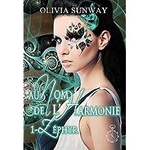 Au Nom de l'Harmonie, tome 1 : Zéphyr: Romance paranormale - fantasy urbaine - bit lit