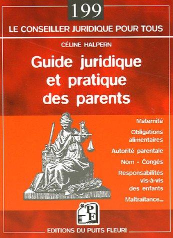 Guide juridique et pratique des parents