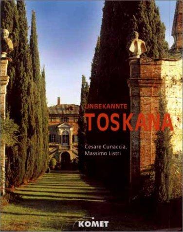 Unbekannte Toskana. Ein bildgewaltiger Spaziergang durch Zypressen und Landschaften, die Kunst der Renaissance und das Wirken der Medici