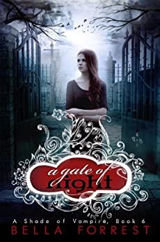 A Shade of Vampire 6: A Gate of Night by [Forrest, Bella]