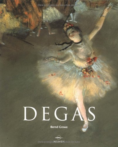 Edgar Degas: 1834-1917 por Bernd Growe