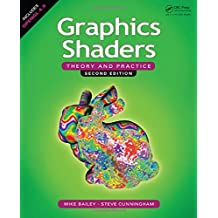 Graphics Shaders: Theory and Practice, Second Edition.