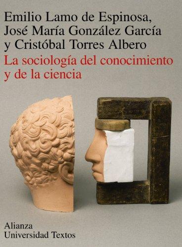 La sociología del conocimiento y de la ciencia (Alianza Universidad Textos (Aut))