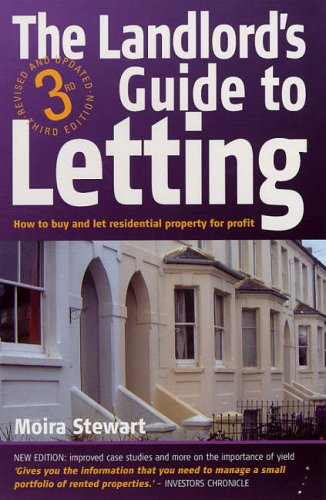 New Landlord's Guide to Letting: How to Buy and Let Residential Property for Profit Vermieter Rechtsratgeber