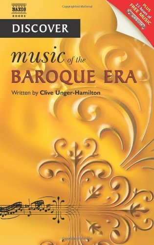 Discover Music of the Baroque Era (Book & Website with music) by Clive Unger-Hamilton (2008) Paperback