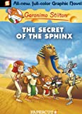 Geronimo Stilton Graphic Novels #2: The Secret of the Sphinx