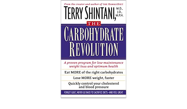 the good carbohydrate revolution a proven program for lowmaintenance weight loss and optimum health