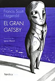 El gran Gatsby Ilustrado par Francis Scott Fitzgerald