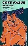 Cote d'Azur: zwei Frauen - eine Liebesgeschichte - Karin Rick