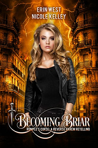 Becoming Briar (Rumple's Curse: A Reverse Harem Retelling Book 2) (English Edition) - West Briar