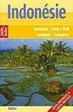 Indonésie : Sumatra, Java, Bali, Lombok, Sulawesi