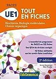 PACES - UE1 Tout en fiches - Biochimie, Biologie moléculaire, Chimie organique