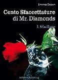 Cento Sfaccettature di Mr. Diamonds - vol. 3: Sfavillante