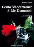 Cento Sfaccettature di Mr. Diamonds - vol. 3: Sfavillante