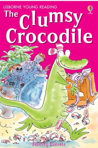 Clumsy Crocodile (3.2 Young Reading Series Two (Blue))
