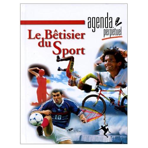 Agenda perpétuel Le Bétisier du Sport