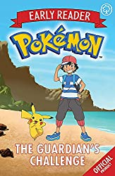 The Guardian's Challenge: Book 2 (The Official Pokémon Early Reader)