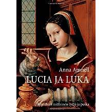 Lucia ja Luka: Kyynärän mittainen tyttö ja poika